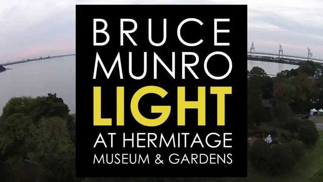 Bruce Munro Light at Hermitage Museum & Gardens Norfolk, VA