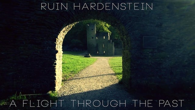 Ruin Hardenstein – A flight through the past
