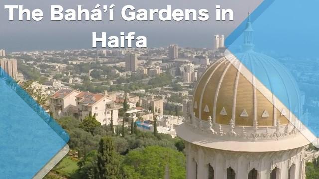 The Bahá'í Gardens in Haifa