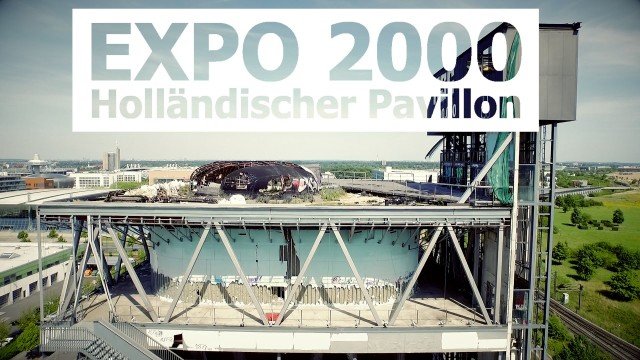 EXPO 2000 – Netherlands Pavillon LOST PLACE (Holländischer Pavillon)