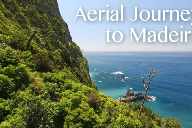 An Aerial Journey to Madeira