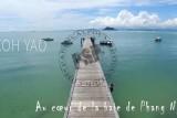 Baie de Phang Nga / Koh Yao