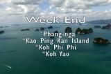 Week-End  KOH YAO YAI