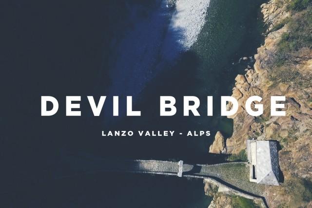 Devil Bridge – Lanzo Valley