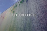POLLOCKOCOPTER