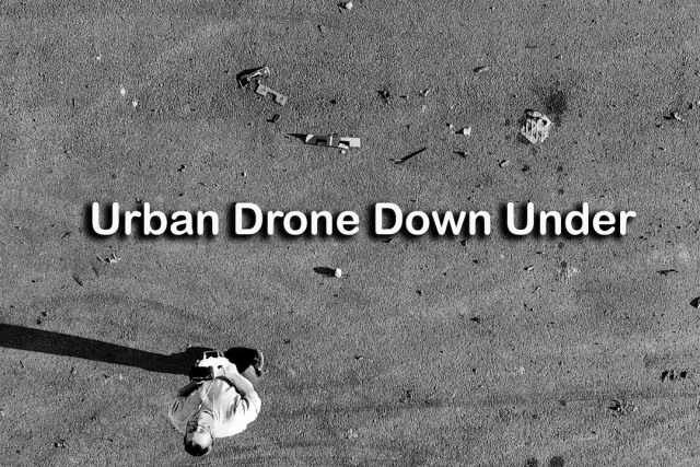 Urban Drone Down Under