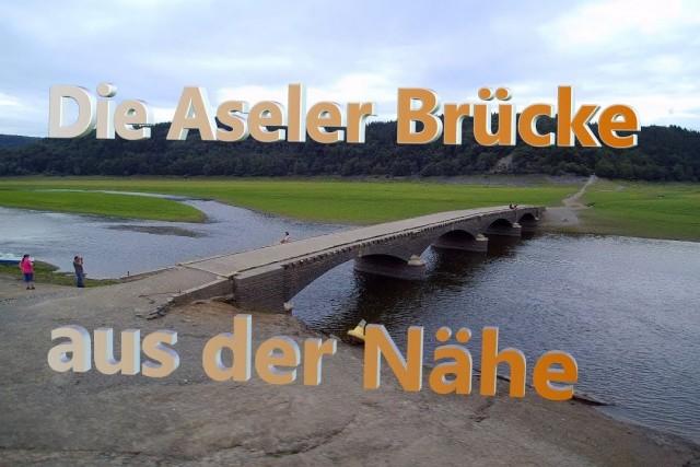 Die alte Aseler Brücke aus der Nähe
