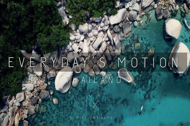Everyday\'s Motion – Thailand