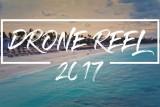 2017 Drone Reel [4K]