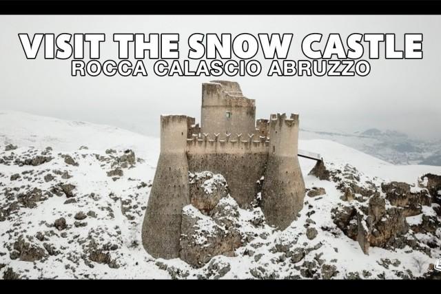 VISIT THE SNOW CASTLE Rocca Calascio Abruzzo
