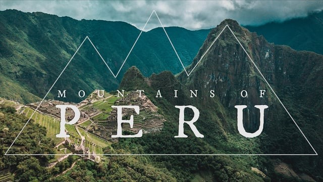 Mountains of Peru | DJI Mavic Pro Platinum (4k)
