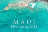 Hawaii – Five Caves, 2018