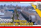 Calçadão de Osasco em Osasco SP – Drone DJI Phantom 4 Pro +