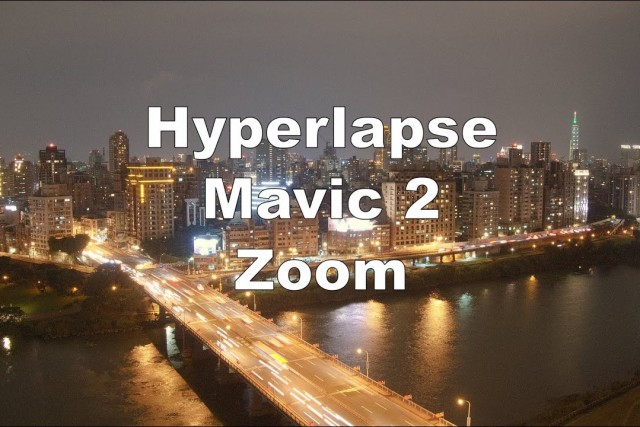 Hyperlapse Night and Day – Mavic 2 Zoom