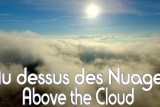 Above the Clouds !