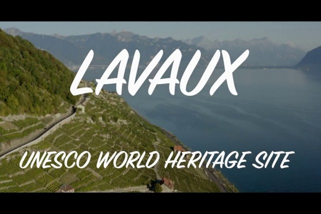 LAVAUX, SWITZERLAND – UNESCO WORLD HERITAGE SITE