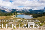 ELFIN LAKES – Squamish BC Hiking