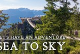 SEA TO SKY SUMMIT –  Squamish BC Hiking