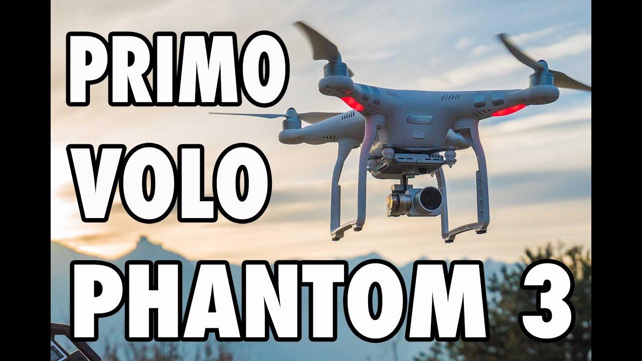 IL MIO PRIMO VOLO - DJI PHANTOM 3 Advance
