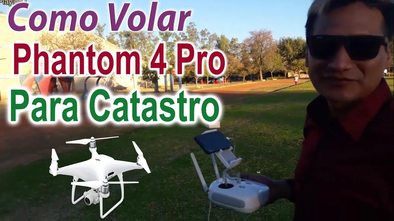 Como Volar un Drone DJI Phantom 4 PRO para Catastro, urbanismo, OT, etc.